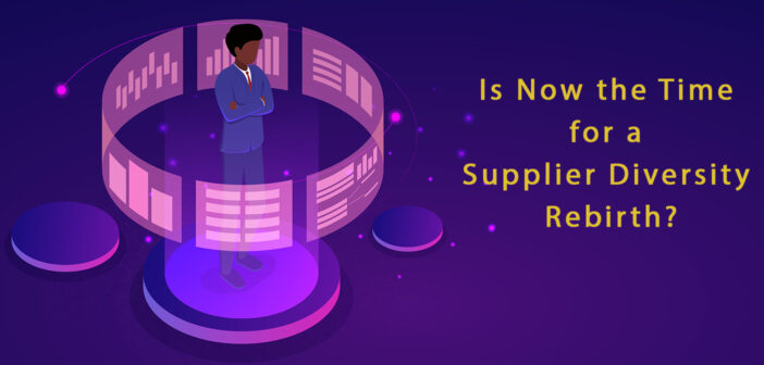 Supplier Diversity Rebirth